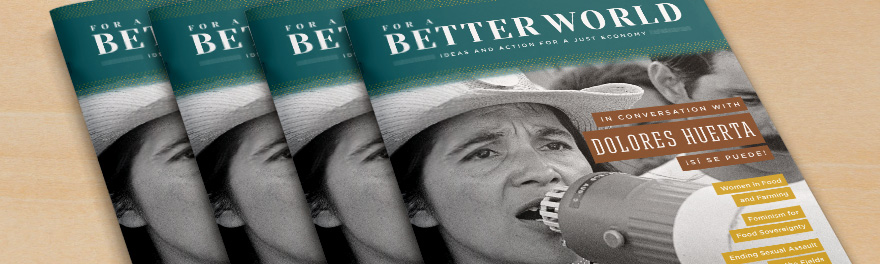 Issue 17 of For a Better World Magazine - Women in Farming and Food