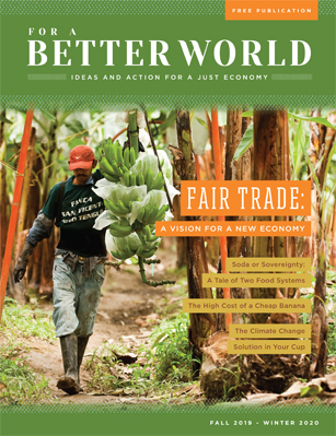 FOR A BETTER WORLD: ISSUE 19 - A VISION FOR A NEW ECONOMY